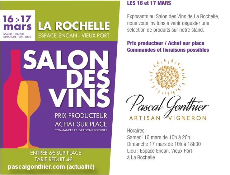 Pascal Gonthier Vigneron sera présent au salon des vins à la Rochelle